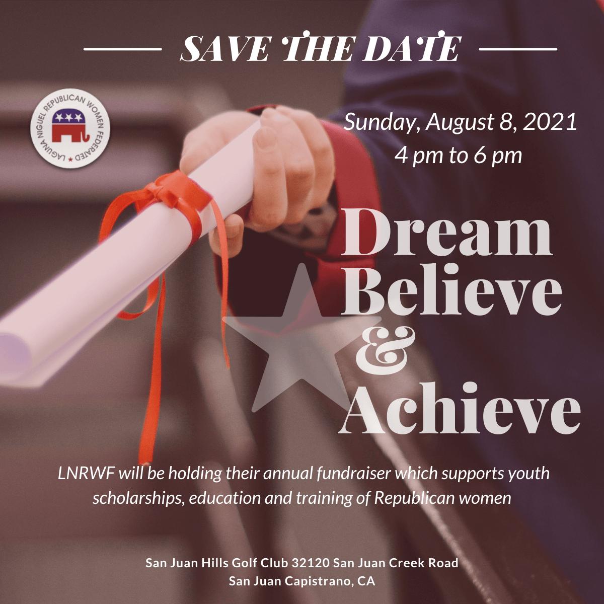 Dream, Believe & Achieve